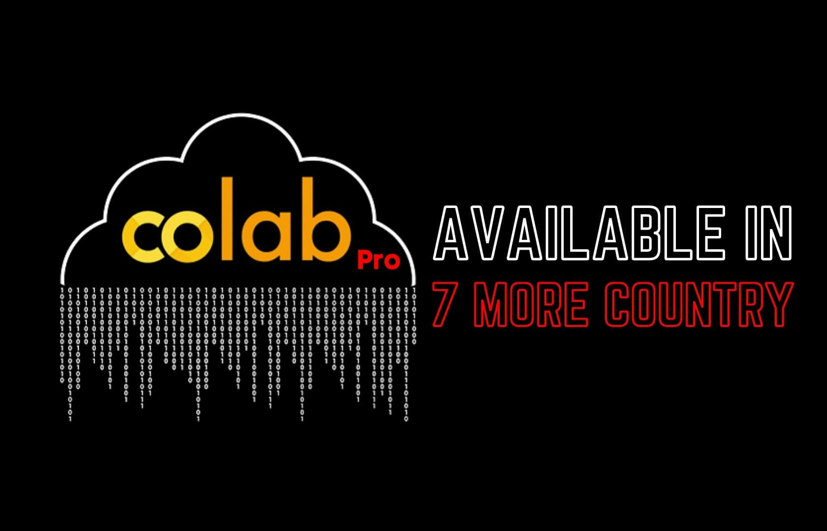 Google colab, google colab pro now available in 7 more countries