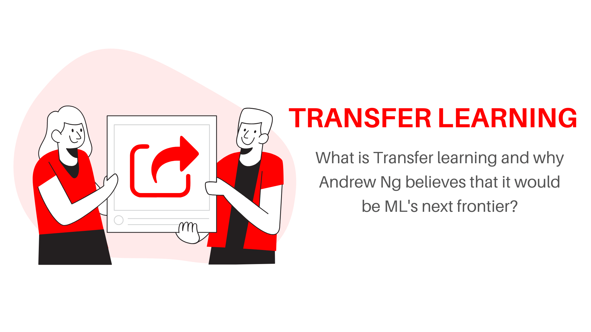 what is transfer learning, a simple guide