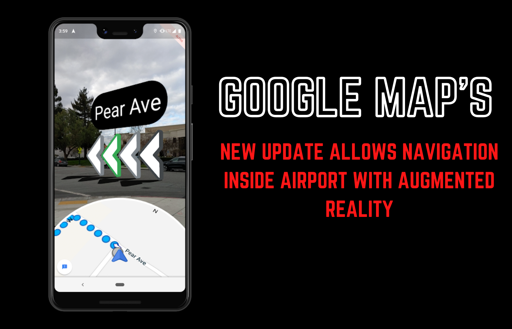 Google map new update global positioning system with Augmented reality