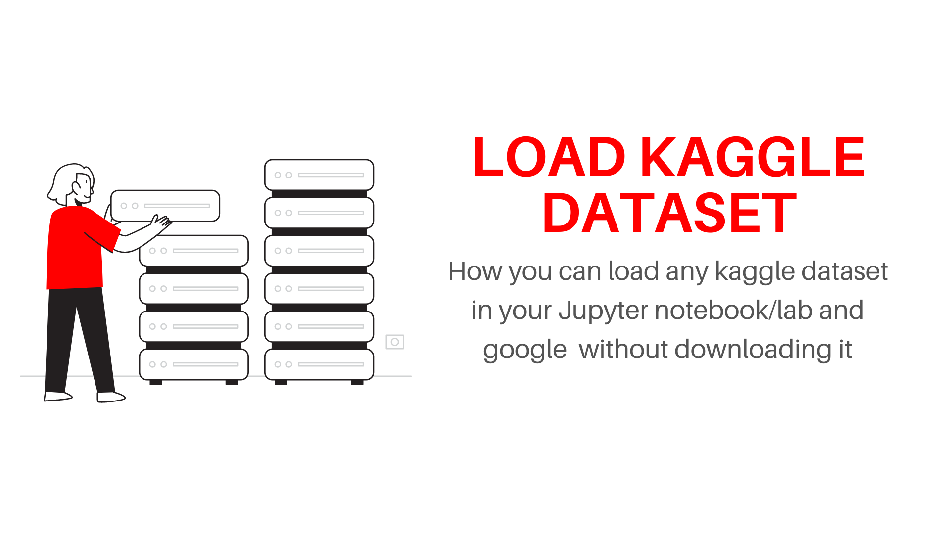 how-to-import-kaggle-dataset-into-google-colab-or-jupyter-notebook-without-downloading-it