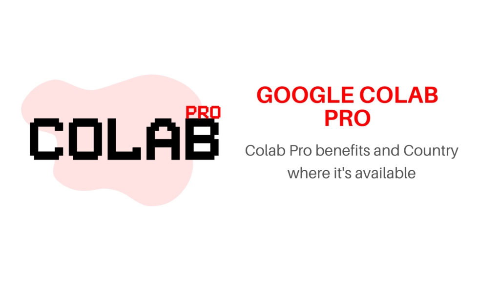 Colab Pro, Colab pro available countries