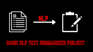 nlp text summarizer project feautred image Programming projects,python projects,Machine learning projects,Datascience projects
