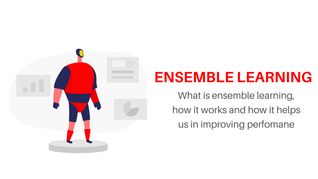 what is ensemble learning and how it works
