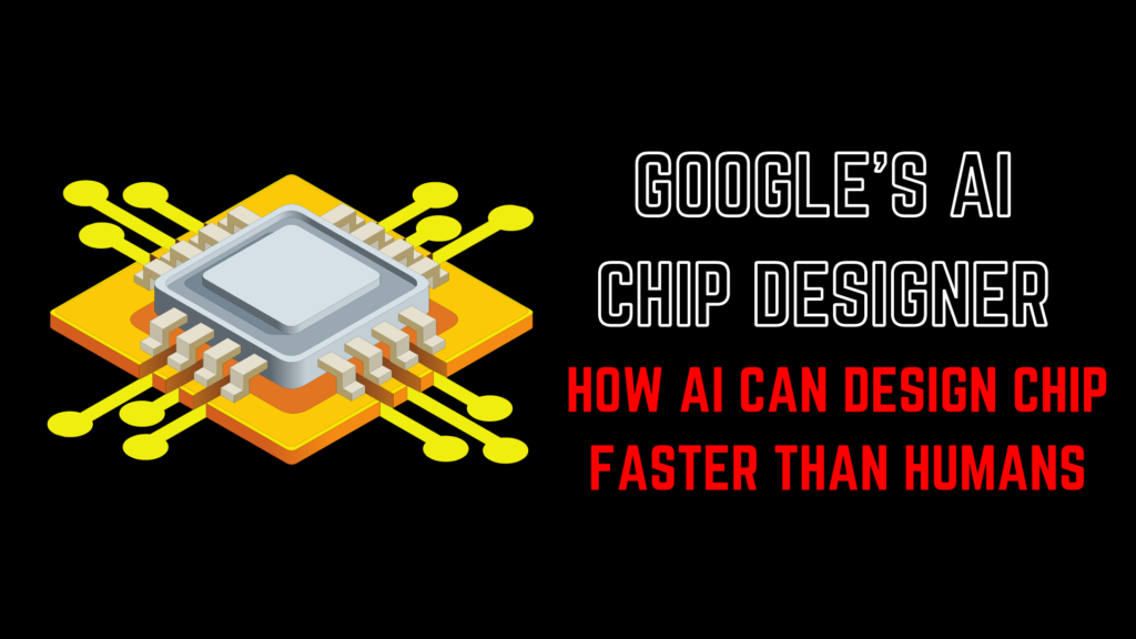 Google's Next Generation Of AI Chips Will Be Built Using AI